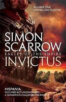 Invictus (Eagles of the Empire 15) by Scarrow, Simon (Paperback book, 2017)