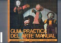 GUIA PRACTICA DEL ARTE MANUAL 1977 TAPA DURA