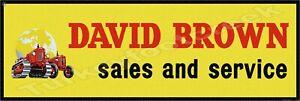 "DAVID BROWN SALES AND SERVICE 6"" X 18"" METAL SIGN"
