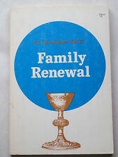 FAMILY RENEWAL by Fr. Luke Zimmer 1973 pb SIGNED First Edition CATHOLIC