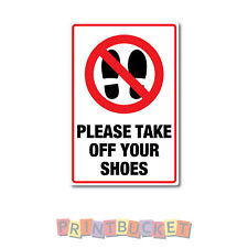 Please take off your shoes Sticker 150mm quality water & fade proof vinyl