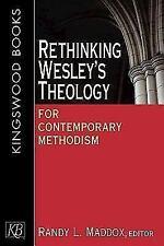 Rethinking Wesley's Theology for Contemporary Methodism (Paperback or Softback)