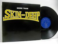 SKIN DEEP more than skin deep LP EX/VG, SKANK LP 103, vinyl, album, ska, oi, uk,