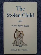 The Stolen Child and Other Fairy Tales by Sinead De Valera <Hardcover, D/J>