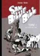 Sam Billie Bill - tome 1 : La folie de l'or