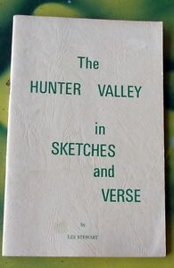 THE HUNTER VALLEY IN SKETCHES & VERSE ..Les Stewart