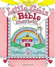 Little Girls Bible Storybook for Mothers and Daughters by Carolyn Larsen