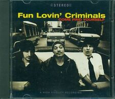Fun Lovin' Criminals - Come Find Yourself Cd Perfetto