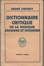 Dictionnaire critique de la Musique Ancienne et Moderne, Coeuroy, payot 1956