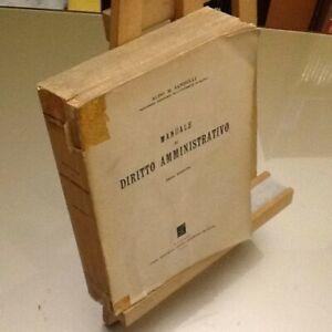 Aldo M.Sandulli Manuale di Diritto Amministrativo Edit Jovene 1955