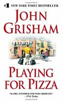 Playing for Pizza By John Grisham. 9780440244714