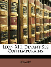 NEW Léon XIII Devant Ses Contemporains (French Edition) by Blowitz