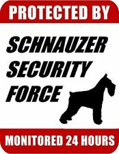 Protected By Schnauzer Security Force Monitored 24 Hours Laminated Dog Sign