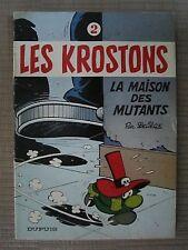 LES KROSTONS n°2 La Maison des Mutants Deliège Dupuis 1979. EO. brochée TBE