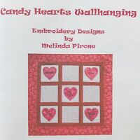 Sew Precious Digitized Machine Embroidery CD Candy Hearts Wall Hanging Quilt