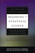 J-B CCL (Center for Creative Leadership): Becoming a Strategic Leader : Your...