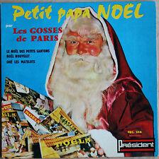 PETIT PAPA NOËL PAR LES GOSSES DE PARIS  45T   4 TITRES