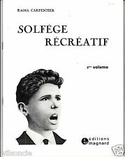 Solfège récréatif 2e Volume Édition en clé de sol par Raoul Carpentier (1980)