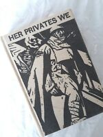 Her Privates We,Frederic Manning.1930 Putnam FIRST US Edition *Rare Australian*