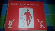 ALBUM FIGURINE ENCICLOPEDIA DI TOPOLINO-CORPO UMANO-VOL II -COMPLETO