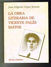 Juan Edgardo Lopez Roman La Obra Literaria De Vicente Pales Matos Puerto Rico
