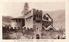 65 - cpa - LUZ SAINT SAUVEUR - Eglise des Templiers