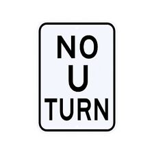 No U Turn Sign Municipal Grade D.O.T. Street Parking Road R3-4ARA9RK