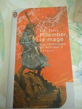 R. E. FEIST -  MILAMBER LE MAGE - LES CHRONIQUES DE KRONDOR 2 - J'AI LU FANTASY