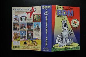 BDM 2013-2014 TRESORS DE LA BANDE DESSINEE ARGUS 1183 PAGES TINTIN ASTERIX  PEYO