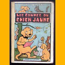 LES CONTES DU CHIEN JAUNE Benjamin Rabier Éditions Jules Tallandier 1931