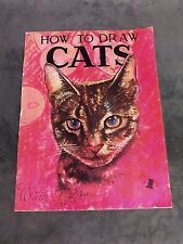 "Vintage ""How to Draw Cats"" #13 - by Walter T Foster"