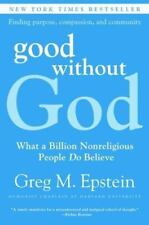 Good Without God: What a Billion Nonreligious People Do Believe (Paperback or So