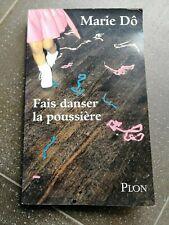 Fais danser la poussière, de Marie Do, Edition Pion