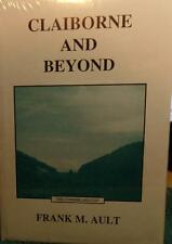 NEW CLAIBORNE AND BEYOND by FRANK M AULT THE CUMBERLAND GAP SEALED IN PLASTIC