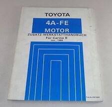 Taller de mano libro toyota Carina II motor 4 a-fe stand 01/1988