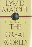 AUSTRALIAN FICTION / HC- DJ , THE GREAT WORLD by DAVID MALOUF