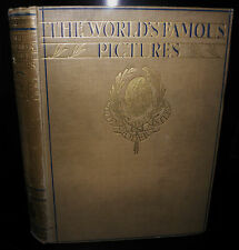 ** The World's Famous Pictures-  Vol 1 Conway, Martin; Holmes, Charles c 1920