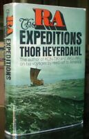SIGNED, THE RA EXPEDITIONS, by THOR HEYERDAHL, EXPLORATION, NAUTICAL, HCDJ