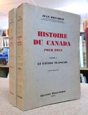 HISTOIRE DU CANADA POUR TOUS. 2 VOLUMES.  PAR JEAN BRUCHÉSI.