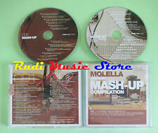CD MOLELLA MASH-UP compilation 2006 MOLELLA PAUL JHONSON BILLY MORE (C37)*no mc