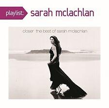 Sarah McLachlan - Playlist: Closer: The Best of Sarah McLachlan [New CD]