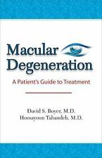 Macular Degeneration: From Diagnosis to Treatment, Tabandeh MD, Homayoun, Boyer