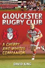 Gloucester Rugby Club, David King, New Book