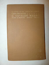 Le Vite Lipparini - Saviotti: CAVALIER MARINO 1929 Le Monnier FIRENZE firma aut