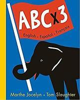ABC X 3 : English - Espanol - Francais Hardcover Marthe Jocelyn