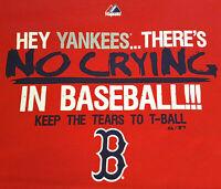 Red Sox T Shirt XL Hey Yankees, No Crying In Baseball X-Large EUC MLB INV1614