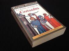 Régine Pernoud  La Femme au temps des Croisades