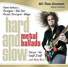 Hard and Slow: All Time Greatest Metal Ballads by Various Artists (CD, 2007, Ame