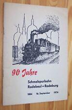 Schmalspurbahn RADEBEUL - RADEBURG  Eisenbahn-Geschichte # 1884-1974