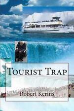 Tourist Trap by Robert Kerins (2015, Paperback)